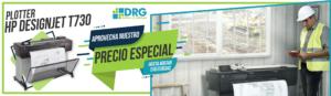 Promo especial HP DesignJet T730